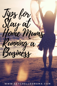 tools for stay at home mums running a business