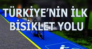 Türkiye'nin İlk Bisiklet Yolu