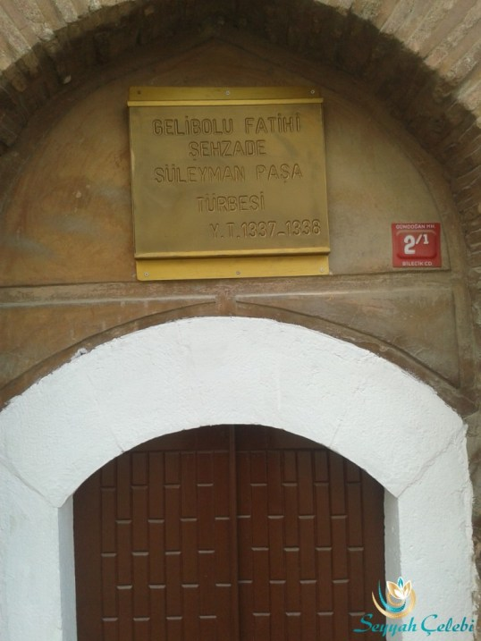 Gelibolu Fatihi Şehzade Süleyman Paşa Türbesi