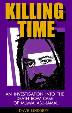 This is the cover of Dave Lindorff's book on Mumia's case.