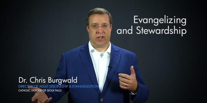 Evangelizing and Stewardship