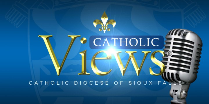 Catholic Views – April 11, 2021