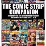 The Comic Strip Companion: The Unofficial And Unauthorised Guide To Doctor Who In Comics: 1964-1979 by Paul Scoones (book review).