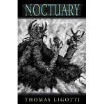 Noctuary by Thomas Ligotti (book review).