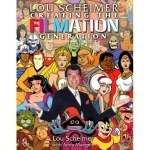 Creating The Filmation Generation by Lou Scheimer with Andy Mangels (book review).