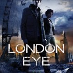 London Eye: Toxic City Book One by Tim Lebbon (book review).