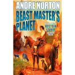 Beast Master's Planet: A Beast Master Omnibus by Andre Norton (book review).