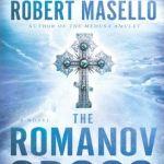 The Romanov Cross by Robert Masello (book review)