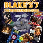 Blake's 7: The Merchandise Guide by Mark B Oliver (book review).