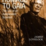 Homage To Gaia by James Lovelock (book review).