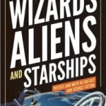 Wizards, Aliens And Starships by Charles L. Adler (book review).