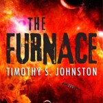 The Furnace (The Tanner Sequence book 1) by Timothy S. Johnston (book review).