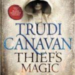 Thief's Magic (Millennium's Rule book 1) by Trudi Canavan (book review).