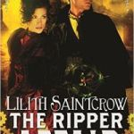 The Ripper Affair (Bannon & Clare book 3) by Lilith Saintcrow (book review).