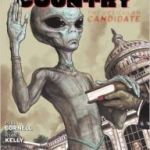 Saucer Country Volume 2: The Reticulan Candidate by Paul Cornell and Ryan Kelly (graphic novel review).