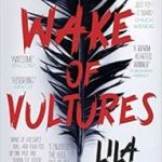 Wake Of Vultures: The Shadow book 1 by Lila Bowen   (book review)