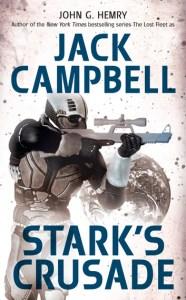 Stark's Crusade by Jack Campbell (writing as John G. Hemry).