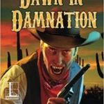 Dawn In Damnation by Clark Casey (book review).