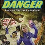 Hashtag: Danger – Volume One: Panic On Dinosaur Mountain by Tom Peyer and Chris Giarrusso (graphic novel review)