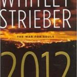 2012: The War For Souls by Whitney Strieber (book review).