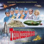 Thunderbirds: music by Barry Gray (CD review).