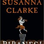 Piranesi by Susanna Clarke (book review).