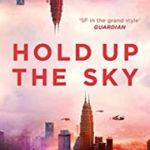 Hold Up The Sky by Cixin Liu (book review).