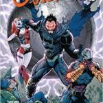 Suicide Squad Vol. 4: Earthlings On Fire by Rob Williams, Tony S. Daniel, Sandu Florea, Neil Edwards, Stjepan Sejic and Tomen Morey (graphic novel review).