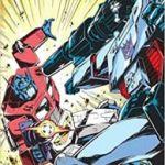 Transformers '84 Secrets & Lies by Simon Furman and Guido Guidi (graphic novel review).