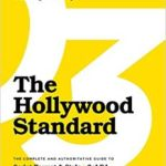 The Hollywood Standard: The Complete And Authoritative Guide To Script Format And Style 3rd Edition by Christopher Riley (book review).