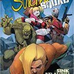 Aquaman/Suicide Squad: Sink Atlantis! by Rob Williams, Dan Abnett, José Luis and Joe Bennett (graphic novel review).