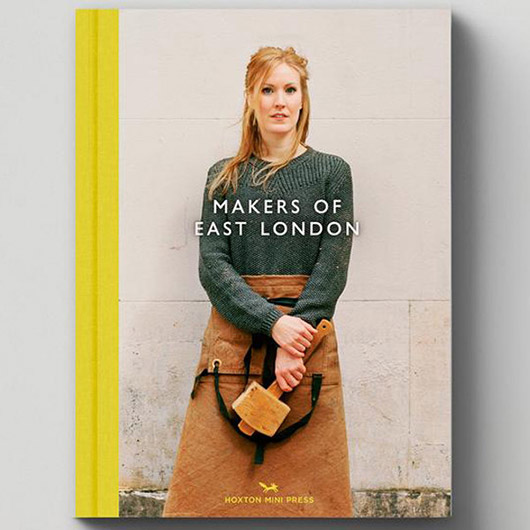 makers of east london book cover. / sfgirlbybay