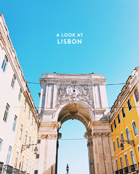 a look at my trip to lisbon. / sfgirlbybay