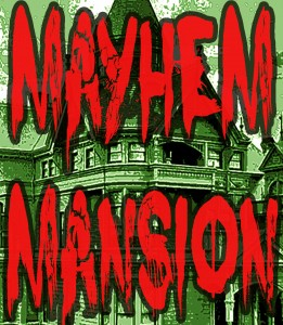 2015 San Francisco Mayhem Mansion