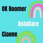 perché si dice ok boomer