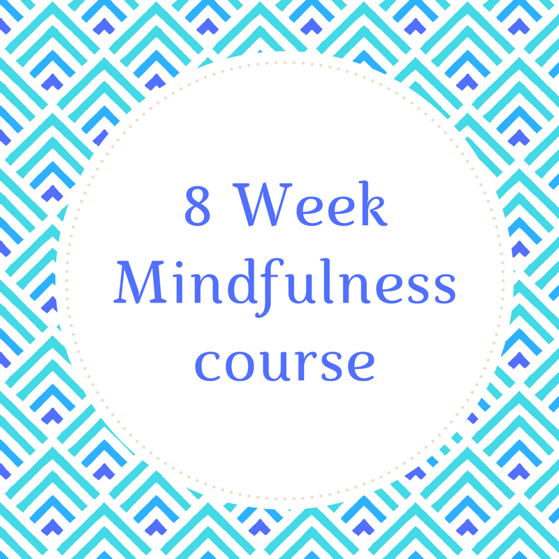We have our 8 week mindfulness course starting on the 23rd May