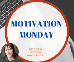 Motivation Monday SFWC