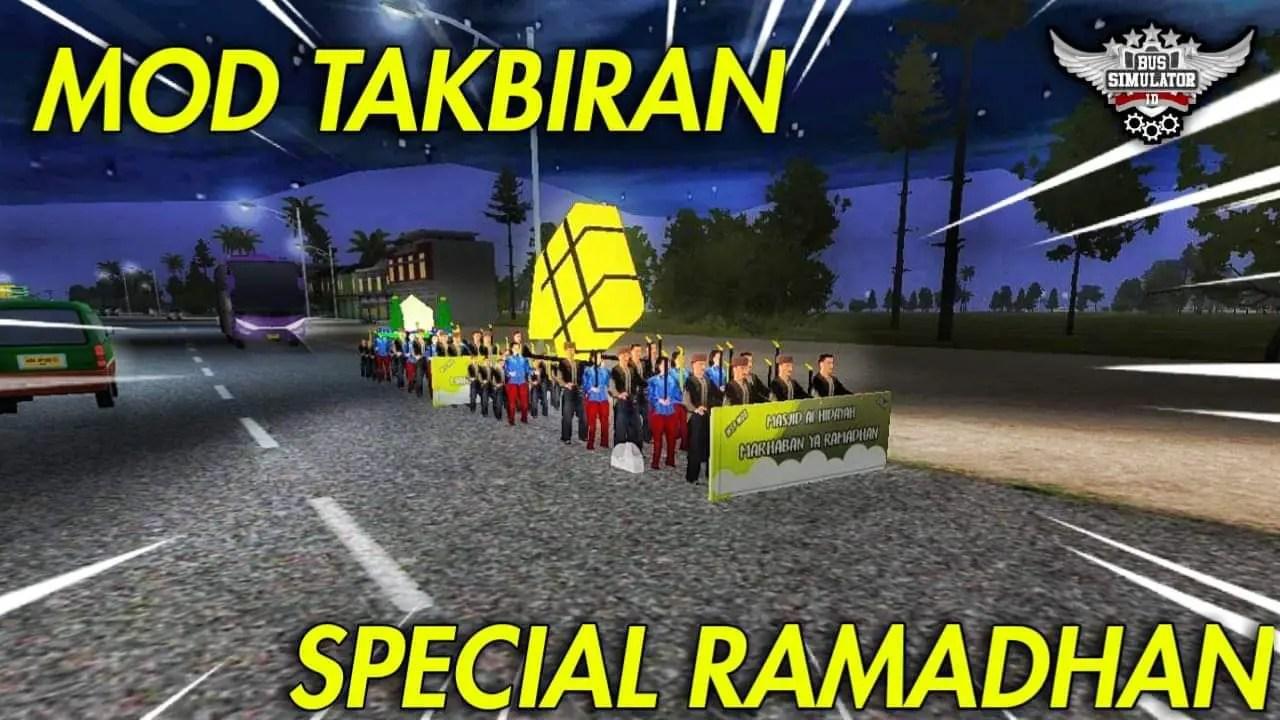 Download TAKBIRAN Ramadan  Special Mod for Bus Simulator Indonesia, TAKBIRAN Ramadan Spacial, Bus Mod, BUSSID mod, Car Mod, Mod for BUSSID, SGCArena, Truck Mod for BUSSID, Vehicle Mod, WSPMods