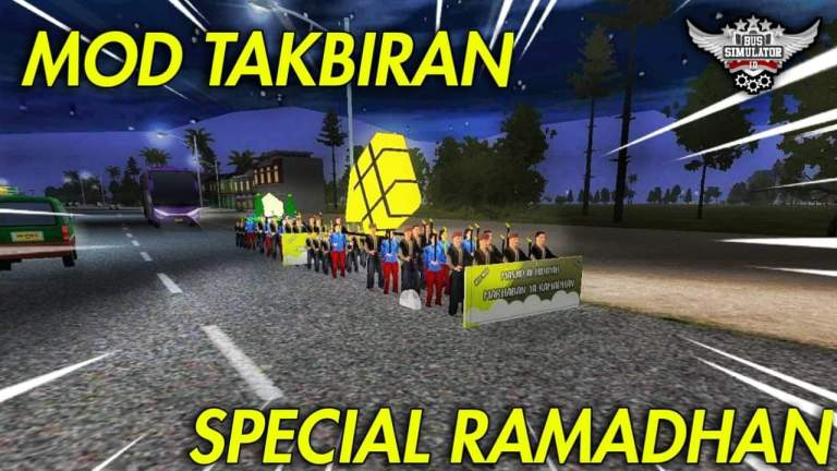 TAKBIRAN Ramadan  Special Mod for Bus Simulator Indonesia