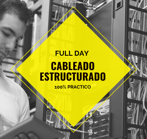 FULL DAY CABLEADO ESTRUCTURADO