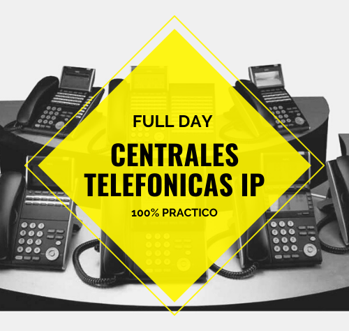 FULL DAY CENTRALES TELEFONICAS IP