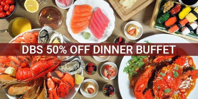 DBS POSB 1 For Buffet Promotions And Dining Deals Cardmembers SGD Tips