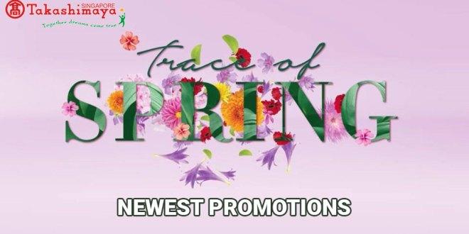 Takashimaya Promotions Mar 2020: 70% OFF, 1-for-1 promos & more!