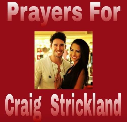 Please pray for Craig Strickland