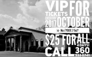 Be A VIP For $25 Creekside 2017