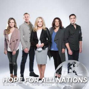 """Karen Peck and New River Release Powerful Video For New Single """"Hope For All Nations"""""""