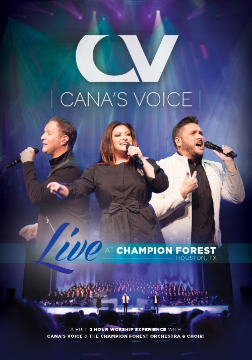Cana's Voice Releases New DVD, Live at Champion Forest