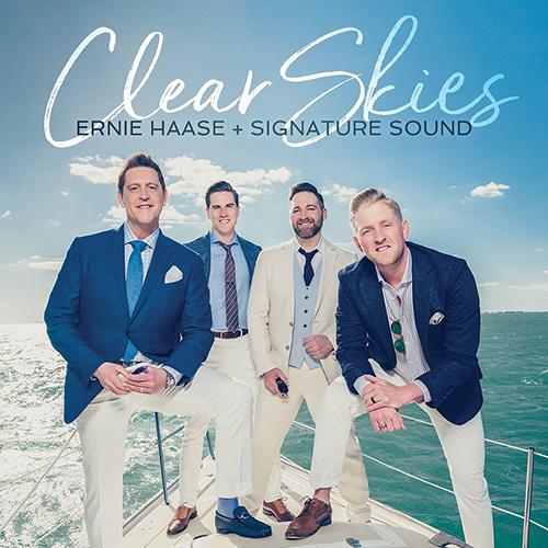 Ernie Haase & Signature Sound Prepare forClear Skies