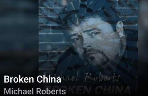 Beyond the Song: Michael Roberts sings Broken China