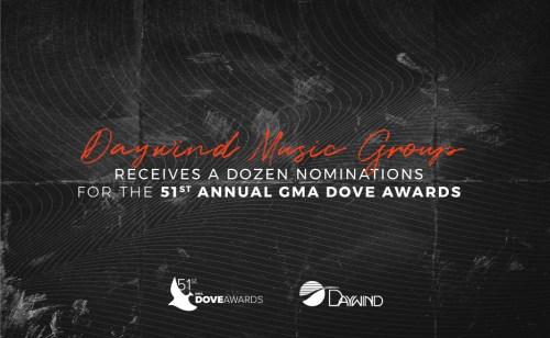 Daywind Music Group Celebrates a Dozen GMA Dove Award Nominations